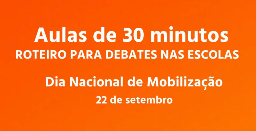Aulas de 30 minutos: roteiro para o debate nas escolas