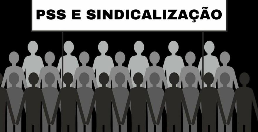 PSS E SINDICALIZAÇÃO
