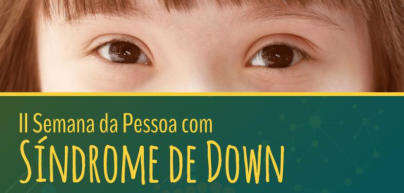 Semana da Pessoa com Síndrome de Down em Foz debate educação e inclusão