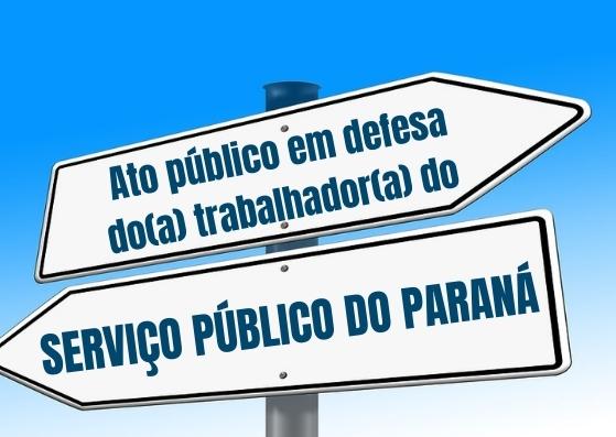 Convocação: ato público em de defesa do(a) trabalhador(a) do serviço público